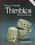 Antiques and Collectible Thimbles and Accessories, Averil Mathis, 0891453229