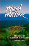 Mind over Matter, Tarthang Tulku, 0898003229