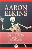 Skeleton Dance, Aaron Elkins, 1497643228