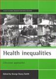 Health Inequalities, George Davey Smith, 1861343221
