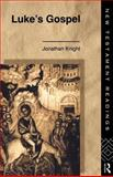 Luke's Gospel, Knight, Jonathan, 0415173221