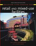 Building Type Basics for Retail and Mixed-Use Facilities, Wang, Eddie S. and Kliment, Stephen A., 047120322X