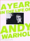 A Year in the Life of Andy Warhol, David McCabe, 0714843229
