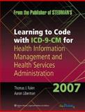Learning to Code with ICD-9-CM for Health Information Management and Health Services Administration 2007, Falen, 078179322X