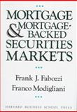 Mortgages and Mortgage-Backed Securities Markets 9780875843223