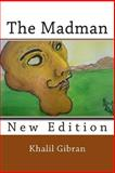 The Madman, Khalil Gibran, 1481863223