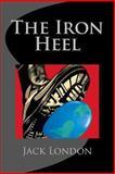 The Iron Heel, Jack London, 1484833228