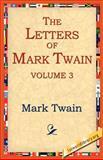 The Letters of Mark Twain, Mark Twain, 1595403221