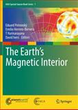 The Earth's Magnetic Interior, , 9400703228