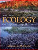 Ecology : Concepts and Applications, Molles, Manuel and Molles, Manuel C., 0073383228