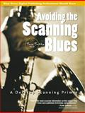 Avoiding the Scanning Blues : A Desktop Scanning Primer, Tally, Taz, 0130873225