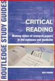 Critical Reading : Making Sense of Research Papers in Life Sciences and Medicine, Yudkin, Ben, 0415303222