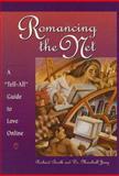 Romancing the Net, Richard A. Booth and Marshall Jung, 0761503226