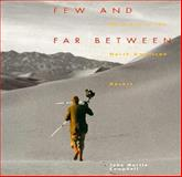 Few and Far Between, John M. Campbell, 0890133220