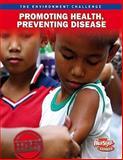 Promoting Health, Preventing Disease, Rebecca Vickers, 1410943224
