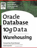 Oracle 10g Data Warehousing, Hillson, Susan and Lawande, Shilpa, 1555583229