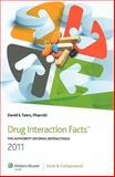 Drug Interaction Facts 2011 : The Authority on Drug Interactions, , 1574393227