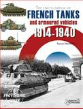 The Encyclopedia of French Tanks and Armoured Fighting Vehicles, Francois Vauvillier, 2352503221