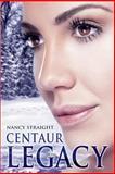 Centaur Legacy, Nancy Straight, 1481153226