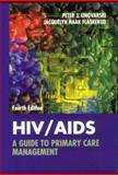 HIV/AIDS : A Guide to Primary Care Management, Ungvarski, Peter J. and Flaskerud, Jacquelyn H., 0721673228