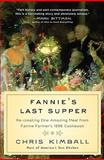 Fannie's Last Supper, Christopher Kimball, 1401323227