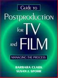 Guide to Post-Production for TV and Film 9780240803227