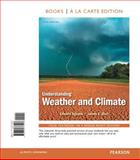 Understanding Weather and Climate, Books a la Carte Edition, Aguado, Edward and Burt, James E., 0321773225