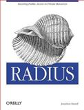 Radius : Securing Public Access to Private Resources, Hassell, Jonathan, 0596003226
