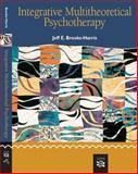 Integrative Multitheoretical Psychotherapy, Brooks-Harris, Jeff E., 061825322X