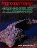 Crocodiles and Alligators, John Woodward, 0761403221