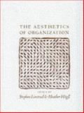 The Aesthetics of Organization, , 0761953221