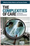The Complexities of Care 1st Edition