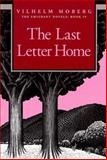 The Last Letter Home, Vilhelm Moberg, 0873513223