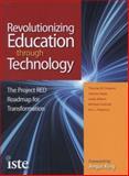 Revolutionizing Education Through Technology, Thomas W. Greaves, 156484322X