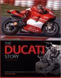 The Ducati Story, Ian Falloon, 1844253228