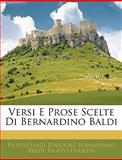 Versi E Prose Scelte Di Bernardino Baldi, Filippo Luigi Polidori and Bernardino Baldi, 1143843223