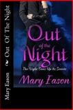 Out of the Night, Mary Eason, 148259322X