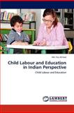 Child Labour and Education in Indian Perspective, Faiz Ahmad, 384848322X