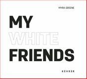My White Friends, , 3868283226