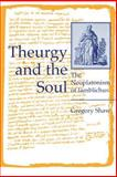 Theurgy and the Soul 9780271023229