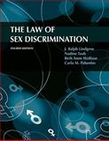 The Law of Sex Discrimination 4th Edition