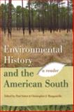 Environmental History and the American South : A Reader, , 0820333220