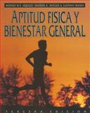 Aptitud Fisica y Bienestar General, Wener W.K. Hoeger, Sharon A. Hoeger, Gustavo Ibarra, 0895823225