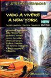 Vado a Vivere a New York, Stefano Spadoni, 0976243229