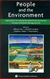People and the Environment : Approaches for Linking Household and Community Surveys to Remote Sensing and GIS, , 1402073224