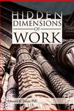 Hidden Dimensions of Work, Edward B. Davis, 1462853226