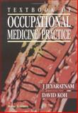 Textbook of Occupational Medicine Practice, Jeyaratnam, J. and Koh, D., 9810223226