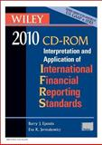 IFRS 2010 : Interpretation and Application of International Financial Reporting Standards, Epstein, Barry J. and Jermakowicz, Eva K., 0470453230