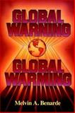 Global Warning... Global Warming, Benarde, Melvin A., 0471513237