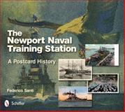 The Newport Naval Training Station, Federico Santi, 0764343238